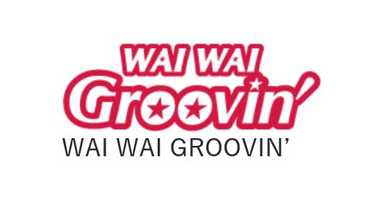 WAI WAI GROOVIN